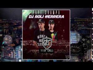 De La Calle – Papi Shampu (Remix by Dj Roli Herrera)