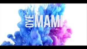 La Revolucion del Ritmo – Oye Mami (Video Lyric + MP3)