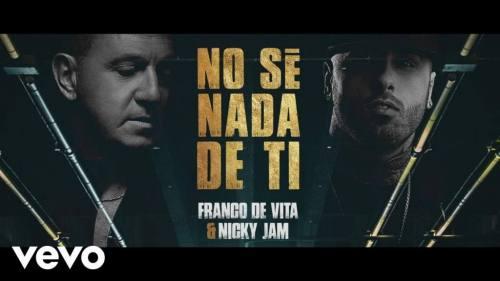 Franco de Vita Ft. Nicky Jam - No Se Nada De Ti (Video Lyric Oficial + MP3) | Nicky Jam
