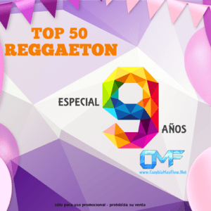 Top 50 Reggaeton – Especial 9 años de CMF (CD 2017)