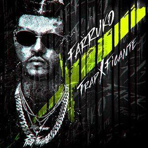 Farruko – TrapXficante (CD 2017)
