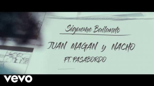 Juan Magan ft. Nacho y Pasabordo - Sigueme Bailando | Pasabordo