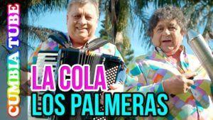 Los Palmeras – La Cola
