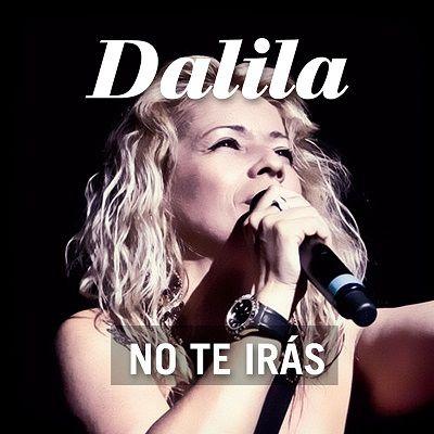 Dalila – No Te Iras