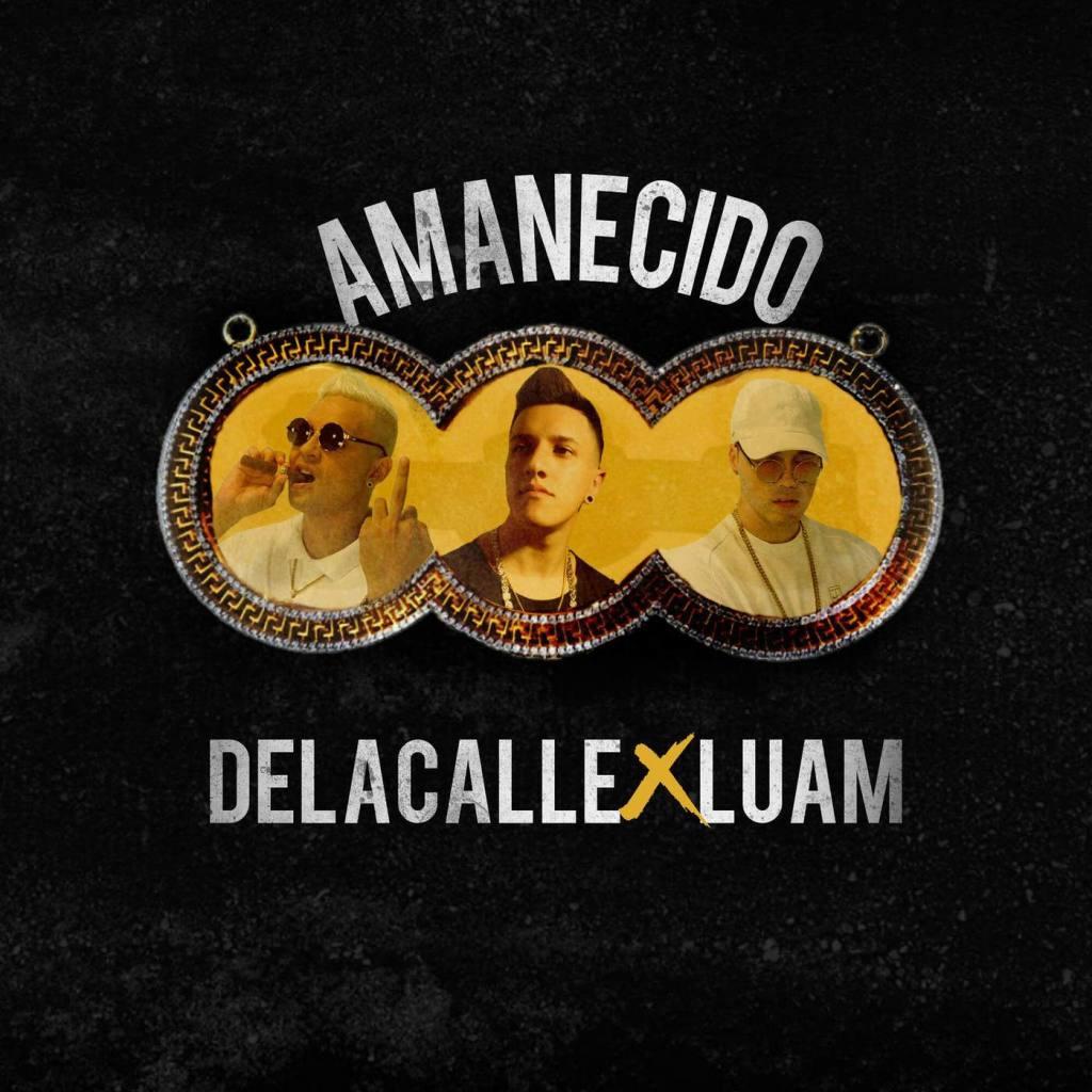 De La Calle ft Luam – Amanecido
