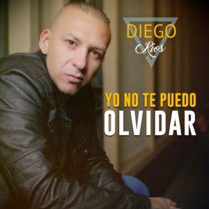 Diego Rios – Yo No Te Puedo Olvidar
