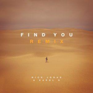 Nick Jonas ft Karol G – Find You (Remix)