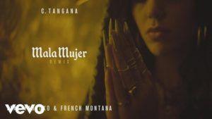 C. Tangana ft Farruko y French Montana – Mala Mujer (Remix)
