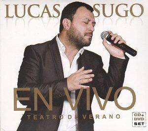 Exclusivo: Lucas Sugo – En Vivo Teatro De Verano (CD 2017)