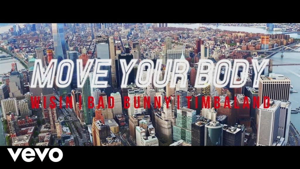 Wisin ft Timbaland y Bad Bunny – Move Your Body