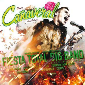 Grupo Cañaveral – Fiesta Total Big Band (CD 2017)