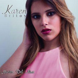 Karen Britos – Musica del Alma (CD Lanzamiento 2017)