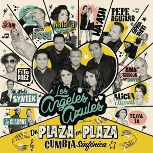 Los Angeles Azules – De Plaza en Plaza (Cumbia Sinfónica) CD 2016
