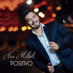 Nico Mattioli – Positivo (CD 2018)