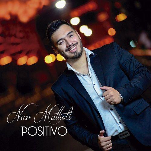 Nico Mattioli - Positivo (CD 2018) | nuevo disco de Nico Mattioli