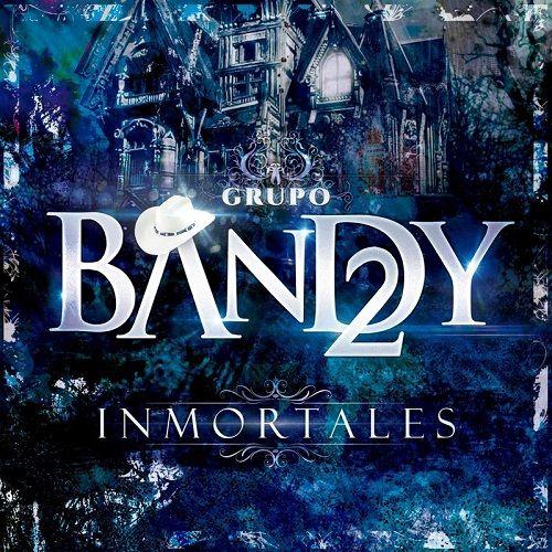 Bandy2 – Inmortales (CD 2017)
