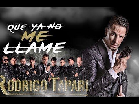 Rodrigo Tapari - Que Ya No Me Llame | Rodrigo Tapari