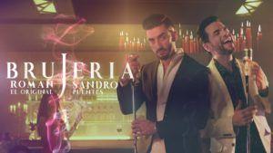 Roman El Original ft Sandro Puentes – Brujería
