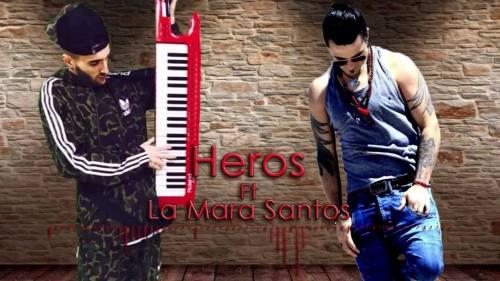 La Mara Santos ft Heros – Tan Bonita