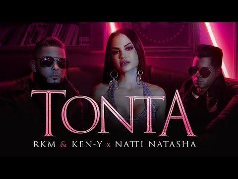 RKM & Ken-Y ft Natti Natasha – Tonta