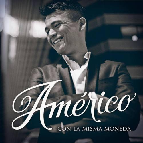 Americo – Con La Misma Moneda