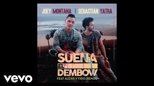 Joey Montana ft Sebastian Yatra y Alexis & Fido - Suena El Dembow (Remix) | Alexis & Fido