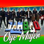Jambao – Oye Mujer (Video Lyric Oficial)