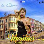 La Chana – Mentías