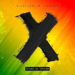 Nicky Jam ft J Balvin – X (Spanglish Version)