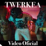 Eloy – Twerkea (Video Oficial)