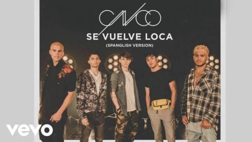 CNCO – Se Vuelve Loca (Spanglish Version)