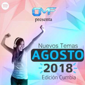CMF presenta Nuevos Temas Agosto 2018 (Edición Cumbia)
