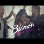 Blonda – Actitud (Video Oficial) Lanzamiento 2018