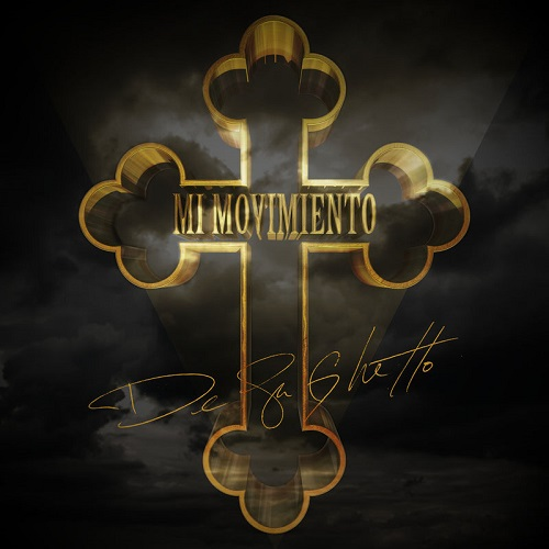De La Ghetto – Mi Movimiento (CD 2018)