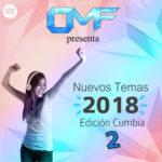 CMF presenta Nuevos Temas 2018 – Edición Cumbia (Parte 2)