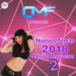 CMF presenta Nuevos Temas 2018 – Edición Reggaeton (Parte 2)