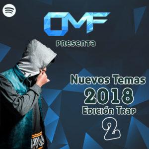 CMF presenta Nuevos Temas 2018 – Edición Trap (Parte 2)