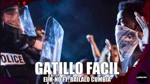 Bailalo Cumbia ft El K-No - Gatillo Fácil | Bailalo Cumbia