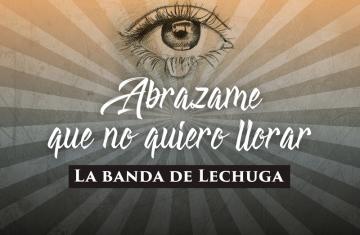 La Banda De Lechuga nuevo tema