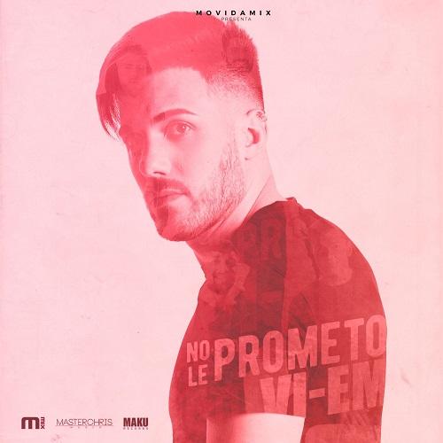 VI-EM - No Le Prometo (Cumbia Version) | Audios