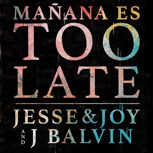 Jesse & Joy y J Balvin