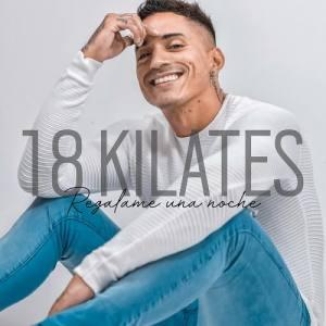 18 Kilates nuevo tema 2019